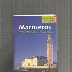 Libros de segunda mano: GUIAS DE ESPAÑA 2007 MARRUECOS. Lote 115176131