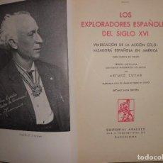 Libros de segunda mano: LOS EXPLORADORES ESPAÑOLES DEL SIGLO XVI. Lote 115256411