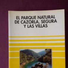 Libros de segunda mano: EL PARQUE NATURAL DE CAZORLA, SEGURA Y LAS VILLAS. Lote 115256799