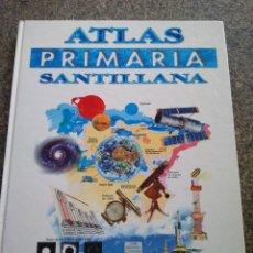 Livres d'occasion: ATLAS SANTILLANA PRIMARIA -- EDICIONES SANTILLANA 1994 --. Lote 115323951
