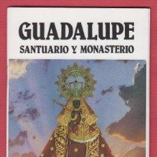 Libros de segunda mano: GUÍA PARA EL VISITANTE DEL SANTUARIO Y MONASTERIO DE GUADALUPE EN CÁCERES ESPAÑA LT199. Lote 115553743