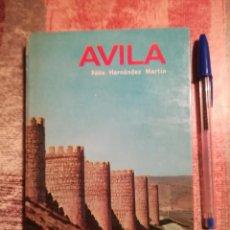Libros de segunda mano: ÁVILA - FÉLIX HERNÁNDEZ MARTÍN - EDITORIAL EVEREST - 1969. Lote 115693911