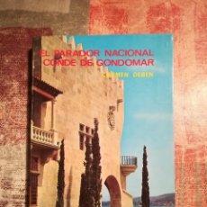 Libros de segunda mano: EL PARADOR NACIONAL CONDE DE CONDOMAR - CARMEN DEBEN - EDITORIAL EVEREST - 1968. Lote 115694723