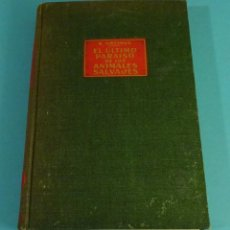 Libros de segunda mano: EL ÚLTIMO PARAÍSO DE LOS ANIMALES SALVAJES. BERNHARD GRZIMEK. Lote 116213695