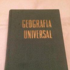 Libros de segunda mano: ANTIGUO LIBRO GEOGRAFIA UNIVERSAL POR JUAN REBAGLIATO FONT ,LICENCIADO EN FILOSOFIA Y LETRAS . Lote 116380139