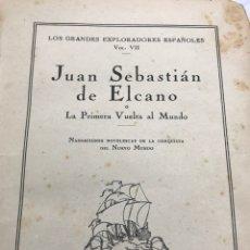 Libros de segunda mano: JUAN SEBASTIAN DE ELCANO O LA PRIMERA VUELTA AL MUNDO 1940. Lote 116439955