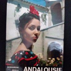 Libros de segunda mano: ANDALOUSIE LIVRE EN FRANCAIS. Lote 117111239