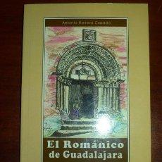 Libros de segunda mano: HERRERA CASADO, ANTONIO. EL ROMÁNICO DE GUADALAJARA : UNA GUÍA PARA CONOCERLO Y VISITARLO. Lote 117346627