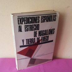Livres d'occasion: JAVIER OYARZUN - EXPEDICIONES ESPAÑOLAS AL ESTRECHO DE MAGALLANES Y TIERRA DE FUEGO - MADRID 1976. Lote 117789699