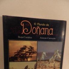 Libros de segunda mano: EL MUNDO DE DOÑANA ,CARDELÚS, BORJA Y CAMOYÁN, ANTONIO. Lote 118114943