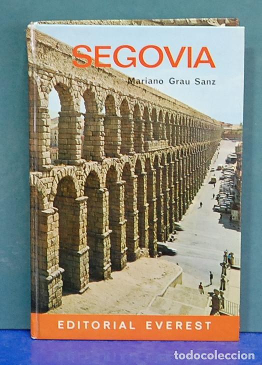 GUIA EVEREST. SEGOVIA. MARIANO GRAU SANZ (Libros de Segunda Mano - Geografía y Viajes)