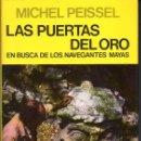 Libros de segunda mano: MICHEL PEISSEL : LAS PUERTAS DEL ORO (JUVENTUD, 1980) PRIMERA EDICIÓN. Lote 118185207