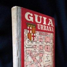 Libros de segunda mano: GUÍA URBANA BARCELONA 1962-63 | JOSÉ PAMIAS 1961. Lote 118192215