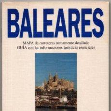 Libros de segunda mano: MAPA Y GUIA - BALEARES - ILUSTRADA - 1994 *. Lote 118571355