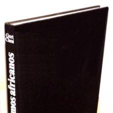 Libros de segunda mano: B347 - LOS ULTIMOS AFRICANOS. GERT CHESI. TRIBUS. BORORO. DOGON. SOMBA. EWE. KIRDI. ETC. AFRICA.. Lote 118875339