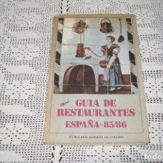 Libros de segunda mano: GUÍA DE RESTAURANTES ESPAÑA 85/ 86 SECRETARÍA GENERAL DE TURISMO. Lote 119089239