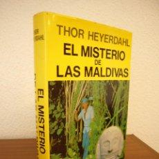 Libros de segunda mano: THOR HEYERDAHL: EL MISTERIO DE LAS MALDIVAS (JUVENTUD, 1987) MUY BUEN ESTADO. RARO.. Lote 119286079