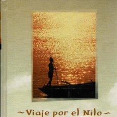 Libros de segunda mano: VIAJE POR EL NILO - E. V. GONZEMBACH. TAPA DURA. Lote 119482607