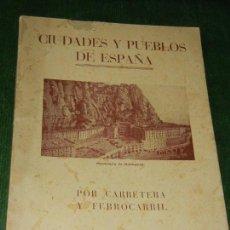 Libros de segunda mano: CIUDADES Y PUEBLOS DE ESPAÑA.PARTIDO JUDICIAL VILAFRANCA DEL PANADES, LERIDA, CERVERA - 1946.. Lote 120116103