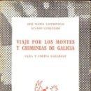 Libros de segunda mano: CASTROVIEJO Y CUNQUEIRO : VIAJE POR LOS MONTES Y CHIMENEAS DE GALICIA (AUSTRAL Nº 1318, 1962) . Lote 157363370