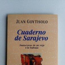 Libros de segunda mano - Cuaderno de Sarajevo, Juan Goytisolo, el país aguilar. 232 gramos. - 120714367