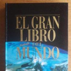 Libros de segunda mano: EL GRAN LIBRO DEL MUNDO / GRAN FORMATO / EDI. PRIMERA PLANA / 1ª EDICIÓN 1997. Lote 120813187