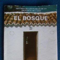 Libros de segunda mano: EL BOSQUE DIPUTACIÓN DE CADIZ. Lote 120908947