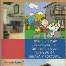 Libros de segunda mano: DÓNDE Y CÓMO ENCONTRAR LAS MEJORES CASAS RURALES DE ESPAÑA Y PORTUGAL 1997 GENESIS AUTO 100 PAG FN48. Lote 120976471