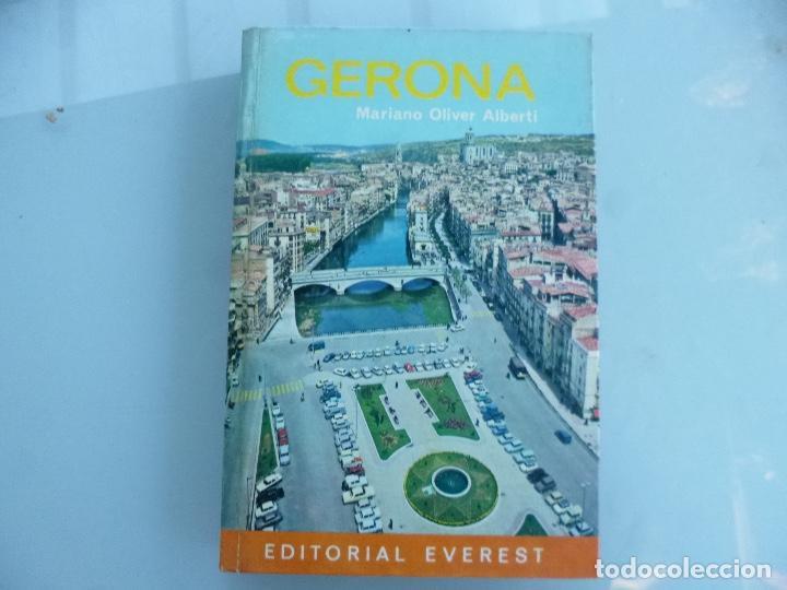 GERONA - MARIANO OLIVER ALBERTI - EVEREST ED (Libros de Segunda Mano - Geografía y Viajes)
