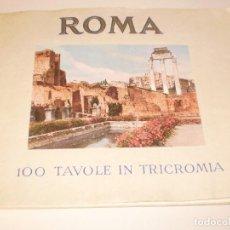 Libros de segunda mano: ROMA 100 TAVOLE IN TRICROMIA (100 FOTOS DE ROMA). EDICIÓN ITALIANA ENRICO VERDESI (VER FOTOS). Lote 121452163
