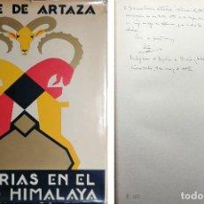 Libros de segunda mano: CACERÍAS EN EL ALTO HIMALAYA / CONDE DE ARTAZA. EX-LIBRIS DE GUTIÉRREZ ARRESE. DEDICATORIA DEL AUTOR. Lote 121851659