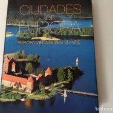 Libros de segunda mano: CIUDADES DE EUROPA. Lote 123040459