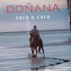 Libros de segunda mano: DOÑANA CARA A CARA. Lote 123278282