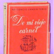 Libros de segunda mano: DE MI VIEJO CARNET. CRÓNICAS RETROSPECTIVAS DE PONTEVEDRA Y SU PROVINCIA. Lote 172370508