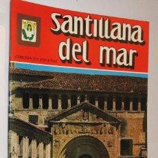 Libros de segunda mano: SANTILLANA DEL MAR - ILUSTRADO *. Lote 123328643