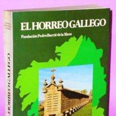 Libros de segunda mano: EL HÓRREO GALLEGO. ESTUDIO. Lote 123400383