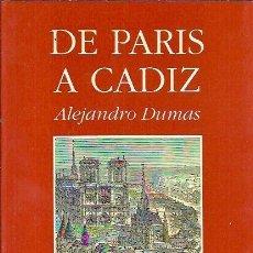 Libros de segunda mano - DE PARIS A CADIZ. Dumas, Alexandre (1802-1870). Madrid. Sílex, Ed. 1992 - 123525219