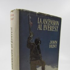 Libros de segunda mano: LA ASCENSION AL EVEREST, JOHN HUNT, 1953, EDITORIAL JUVENTUD, BARCELONA. 16,5X23CM. Lote 124024383