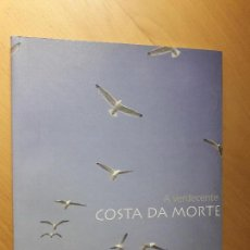 Libros de segunda mano: A VERDECENTE COSTA DA MORTE. Lote 124522443