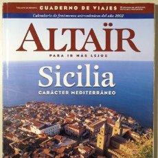 Livres d'occasion: ALTAIR. SICILIA. CARÁCTER MEDITERRÁNEO - BARCELONA 2002 - MUY ILUSTRADO. Lote 124715972