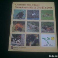 Libros de segunda mano: FAUNA AMENAZADA DE CASTILLA Y LEON. Lote 125289851
