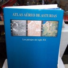 Libros de segunda mano: ATLAS AEREO DE ASTURIAS LOS PAISAJES DEL SIGLO XX PRENSA ASTURIANA NUEVO. Lote 125974203