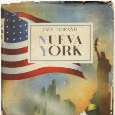 Libros de segunda mano: NUEVA YORK. - MORAND, PAUL. BARCELONA, 1945.. Lote 123221179