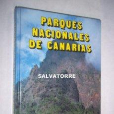 Libros de segunda mano: PARQUES NACIONALES DE CANARIAS.MARISOL GARCIA.MARIA JOSE MEDINA VALBUENA.1985. Lote 126066199