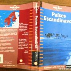 Libros de segunda mano: PAÍSES ESCANDINAVOS AURORA BOREAL Y SOL DE MEDIA NOCHE LONELY PLANET 2003 GEOPLANETA. Lote 126483231