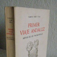 Libros de segunda mano: CELA.- PRIMER VIAJE ANDALUZ (1ª EDICIÓN). Lote 126897343