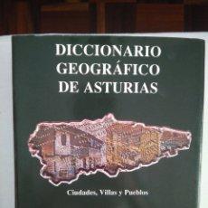 Libros de segunda mano: DICCIONARIO GEOGRAFICO DE ASTURIAS. CIUDADES, VILLAS. JAVIER RODRIGUEZ MUÑOZ. Lote 118191675