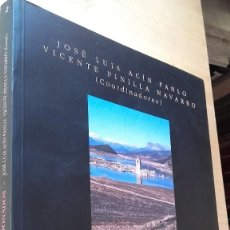 Libros de segunda mano: JOSÉ LUIS ACÍN / VICENTE PINILLA (COORDS.) : PUEBLOS ABANDONADOS ¿UN MUNDO PERDIDO? (ZARAGOZA, 1995. Lote 127336127