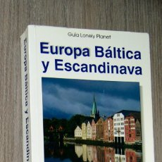 Libros de segunda mano: EUROPA BÁLTICA Y ESCANDINAVA GUÍA LONELY PLANET. Lote 127523279