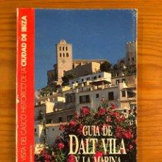 Libros de segunda mano: GUIAS BALEARES---GUIA DE DALT VILA Y LA MARINA(11€). Lote 127561699